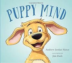 Puppy Mind - Andrew Jordan Nance