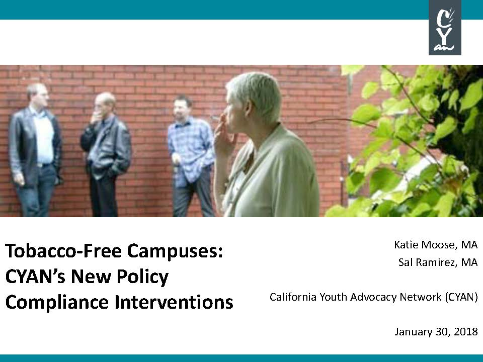 Recognizing challenges with sustaining policy compliance, CYAN has created three new smoke/tobacco-free policy compliance interventions.