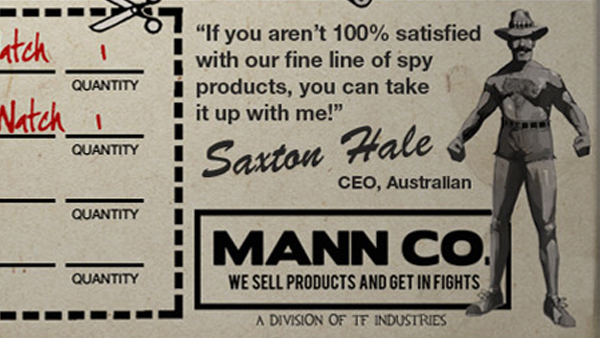 You are encouraged to fear Mann Co., but that fear comes with the gentle and stern guidance of a near-naked Australian