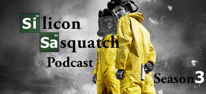 Silicon Sasquatch Podcast Season 3