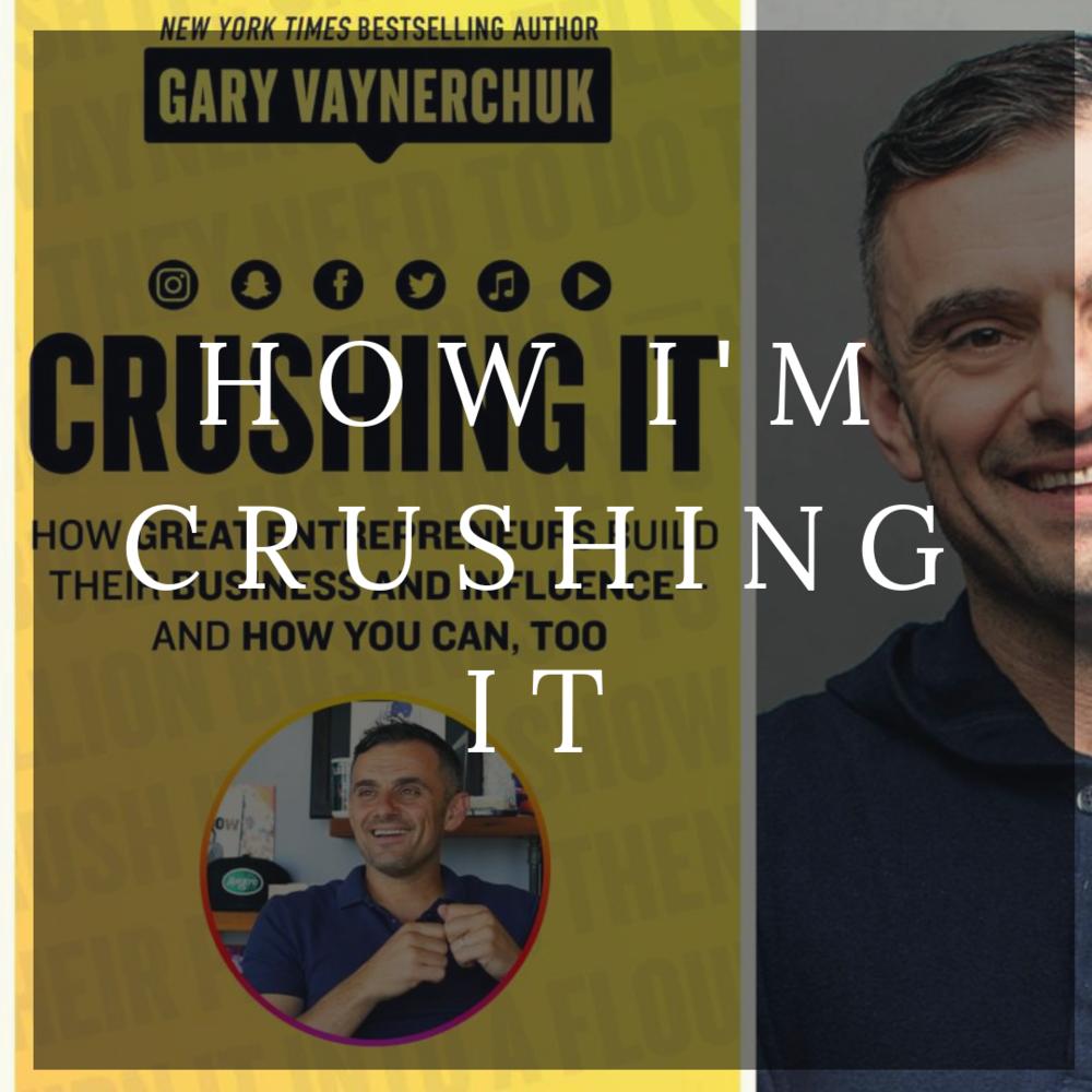 How I'm Crushing It! -