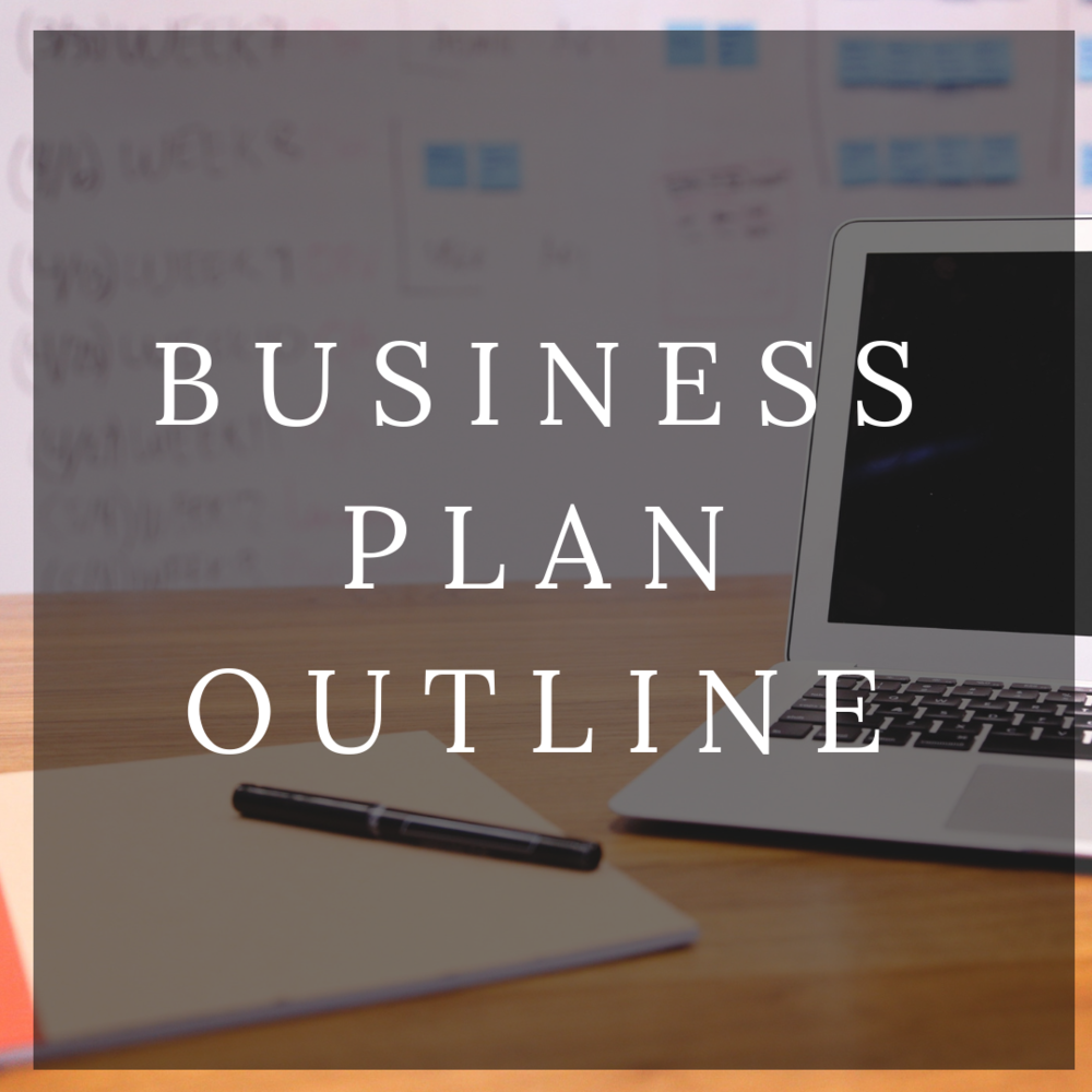 Business Plan Outline -