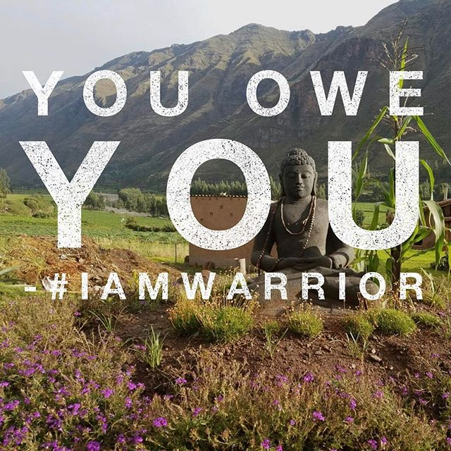 The world is counting on you.  #iamwarrior #warriorretreats #dopehumans  #warriorsunite
