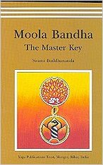Moola Bandha by Swami Buddhananda