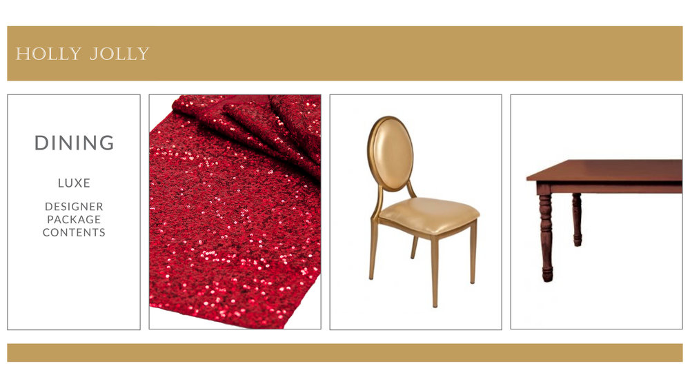 Holly Jolly Dining Package Style 2: Luxe