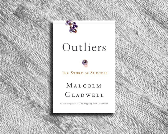 OUTLIERS - The Story Of Success MALCOLM GLADWELL DECEMBER 2017