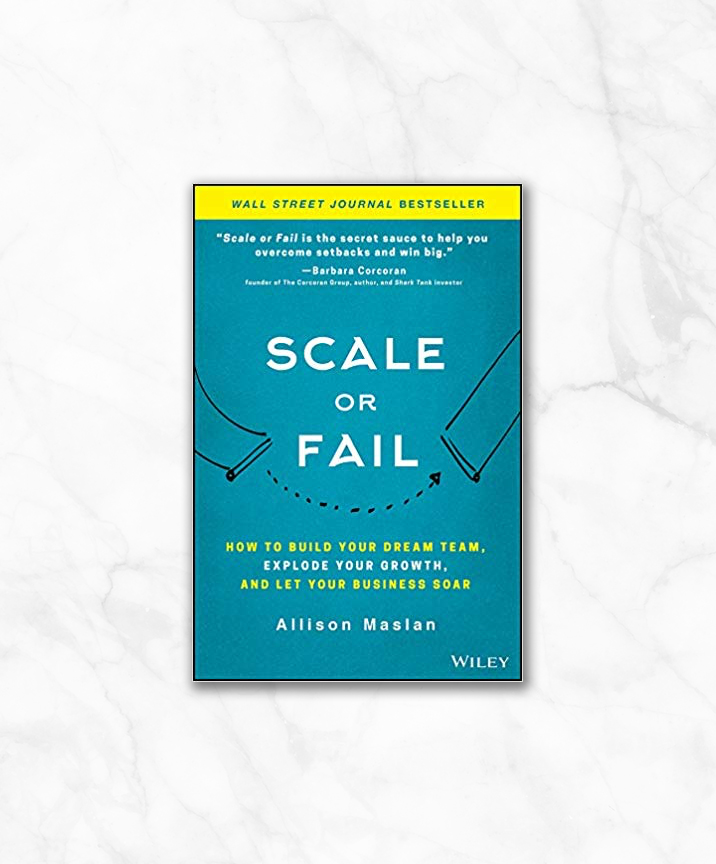 scale or fail how to build your dream team by allison masian.jpg