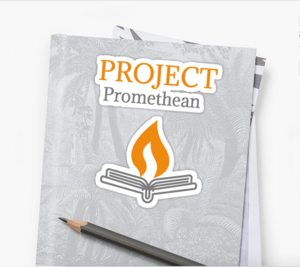 Project Promethean Sticker Proceeds keep Project Promethean running.