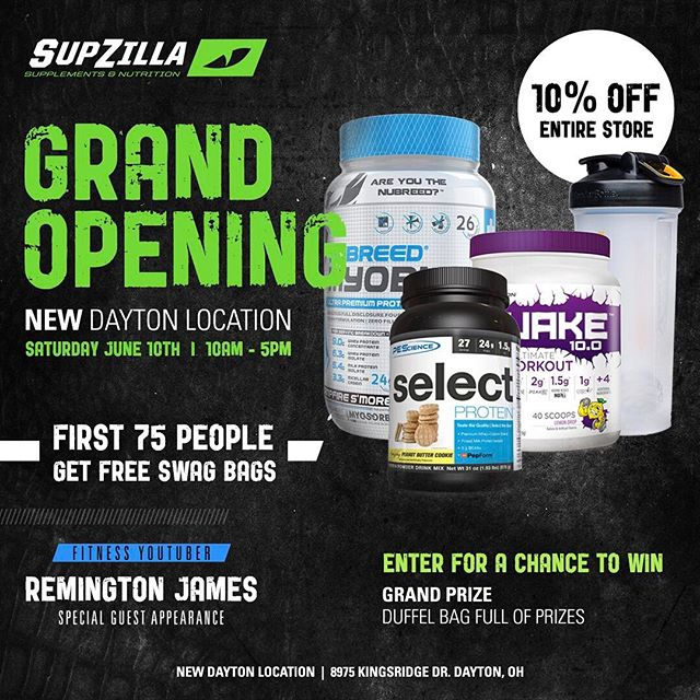 SupZilla Nation is coming for you Dayton, OH!!! We'll be celebrating our Grand Opening event this Saturday, June 10th, from 10am-5pm!!! The first 75 customers through the door will receive FREE SAMPLE BAGS filled with goodies. Remington James will be there for a Meet & Greet so come say what's up!! There will be several vendors passing out and sampling FREE PRODUCTS for you to try on the spot, including Rule One Proteins, Scivation, Nubreed Nutrition and PEScience!! This will be our biggest SupZilla event of the summer so come out to 8975 Kingsridge Dr. in Dayton, OH and join in on the fun!! Doors will open at 10am but you better get there early!!