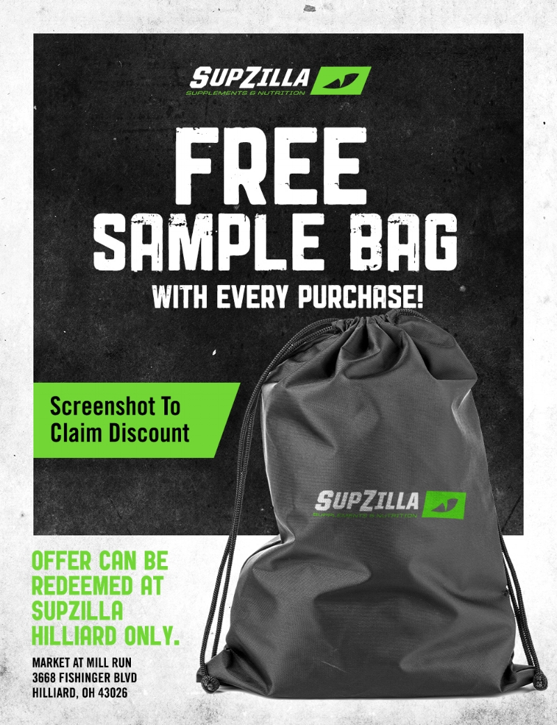 SupZilla Nation!! Visit SupZilla Hilliard during the week of Monday, September 11th and Saturday, September 16th for a FREE SMAPLE BAG with every purchase, including our $9.99/lb. bulk protein!    How to Redeem Offer Simply screenshot the above image and present it while checking out!  It's that easy! This offer is valid at our HILLIARD LOCATION ONLY!  3668 Fishinger Blvd Hilliard, OH 43026 Offer Ends September 16 so hurry in!
