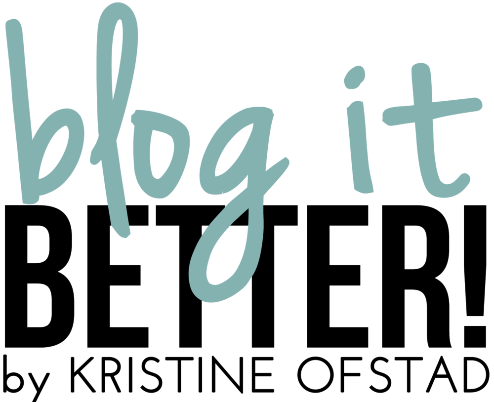 Blog It Better!