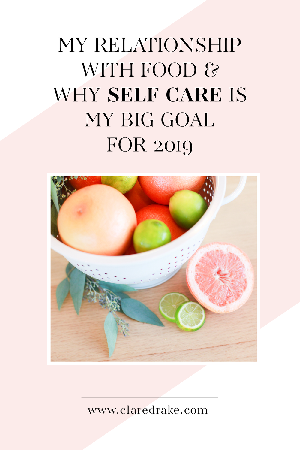 My Relationship with Food and Why Self Care is My Big Goal for 2019