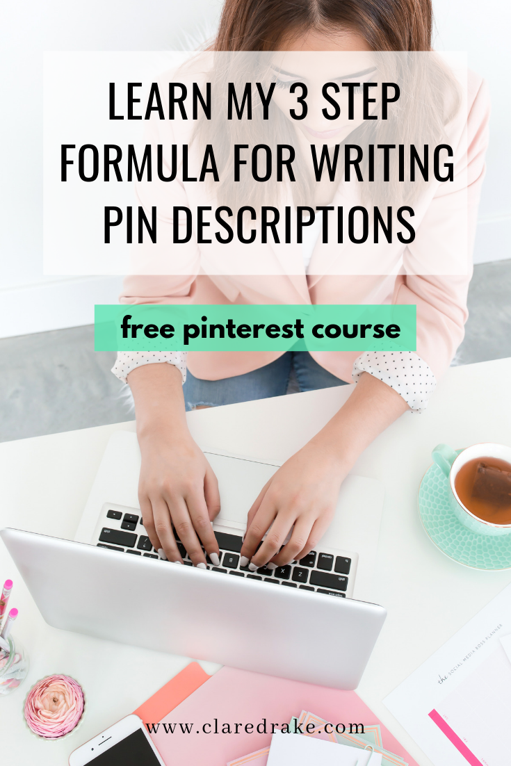 learn my 3 step formula for writing pin descriptions