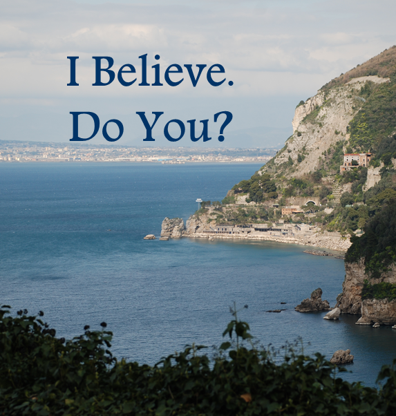 I Believe  Do You