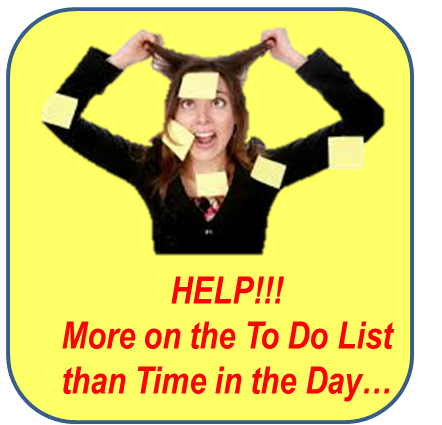 More on the To Do List than Time in the Day