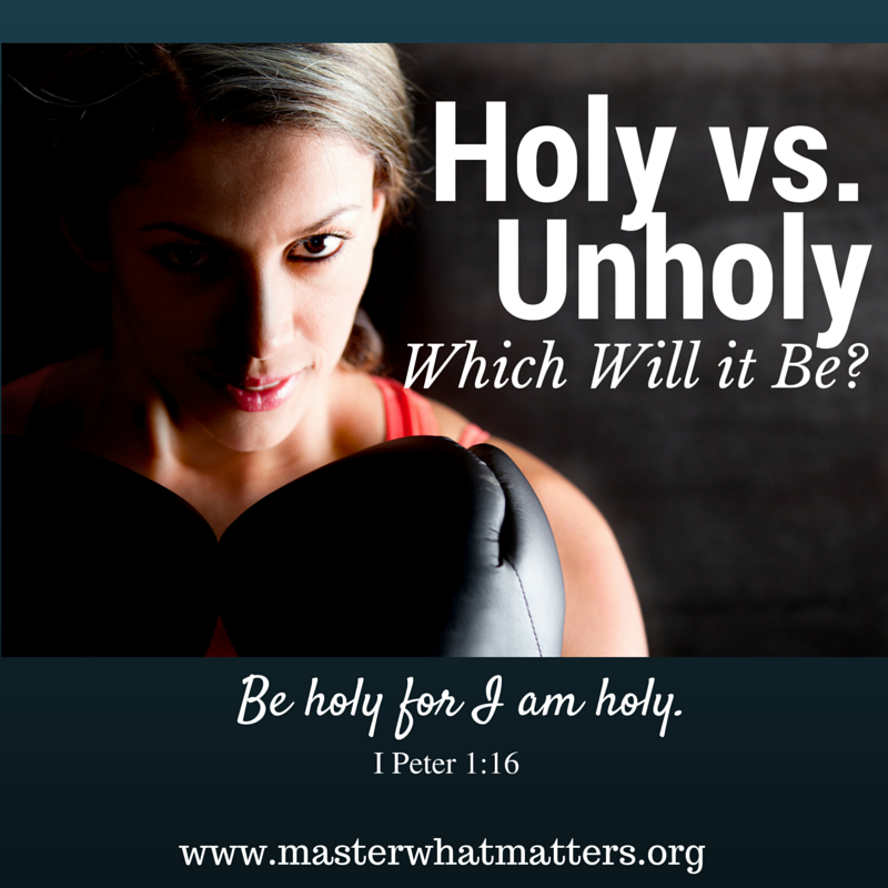 Holy vs Unholy - Which Will it Be