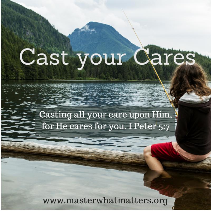Cast Your Cares