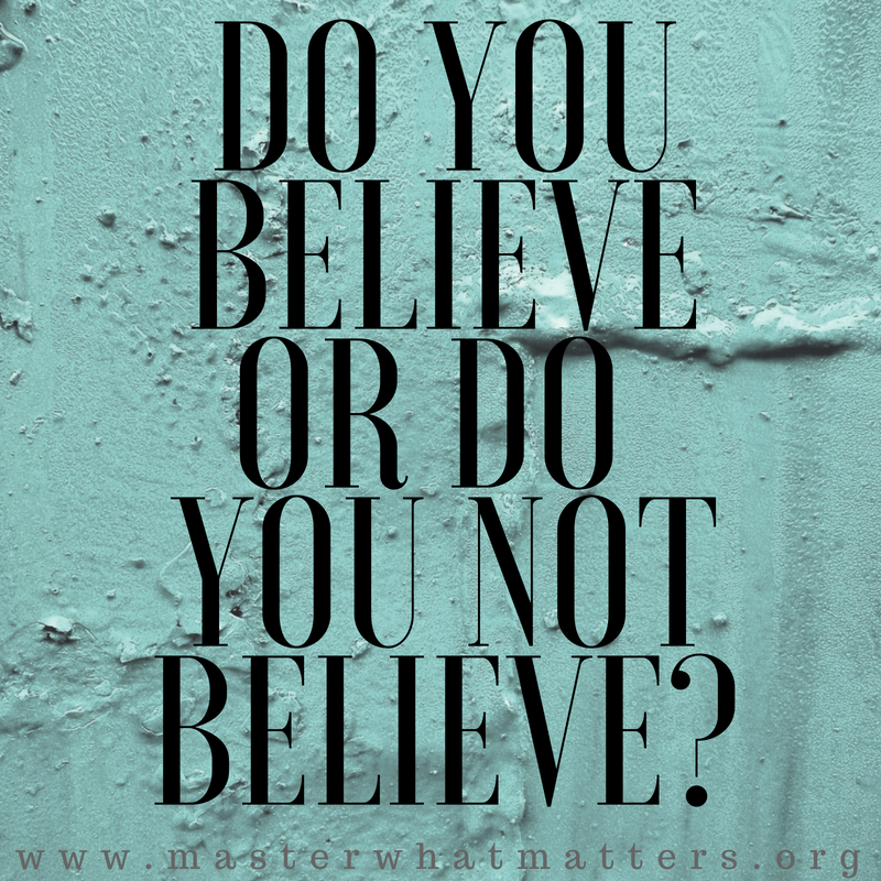 Do You Believe or Do You Not Believe.png
