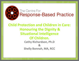 Child Protection and Children in Care  Shelly Bonnah & Cathy Richardson, Centre for Response-Based Practice