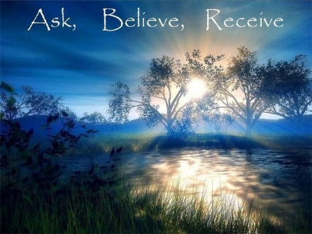 7. JULY Ask Believe Receive.jpg