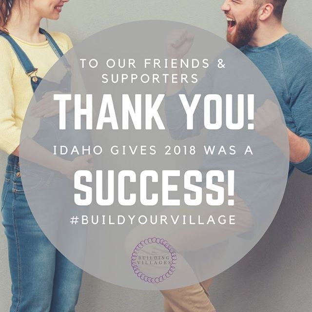 Thank you, thank you all for your amazing support of Building Villages for Idaho Gives! What a fun and exciting day! We are thrilled and honored by your generosity. #idahogives #buildingvillages #buildyourvillage #parenthood #parentlife