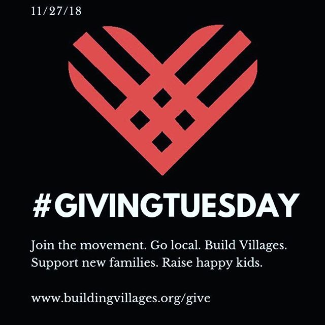 Today is the day! Please consider making a contribution to Building Villages, and support building community for families and children!  #givingtuesday #buildingvillages #buildyourvillage #parenting #parenthood