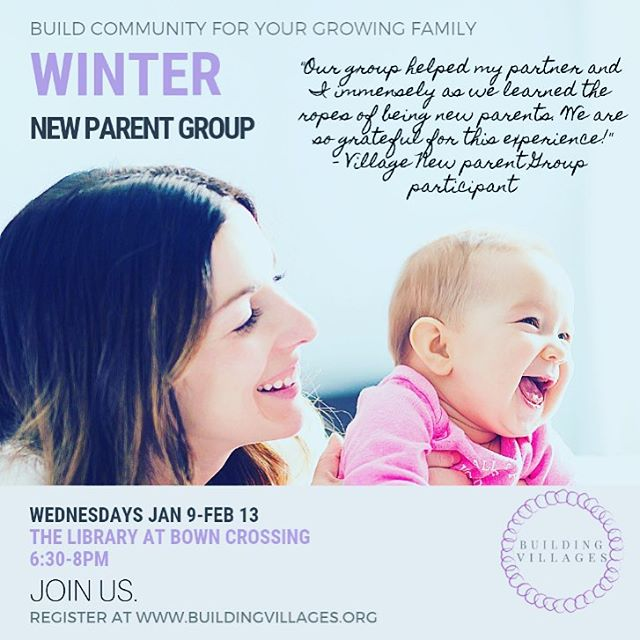 Our next new parent group begins January 9th! Join us!  #buildingvillages #buildyourvillage #parenting #parenthood #community #boisemoms #boiseparents