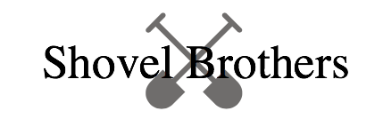 SHOVEL BROTHERS