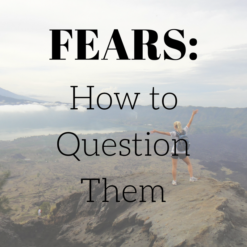 Fears-How to Question Them.png