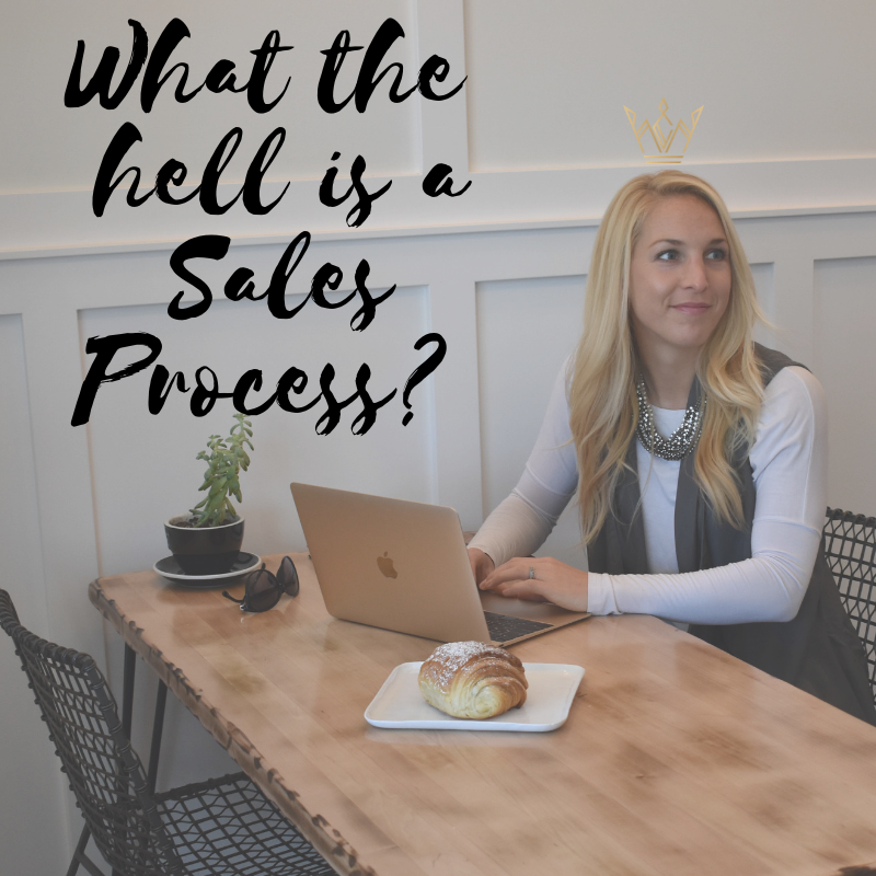 What the hell is a Sales Process_.png