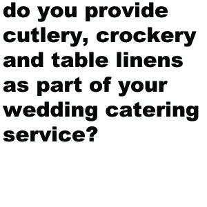 It depends on the catering package you go for. We do offer crockery, cutlery glassware and table linens as part of our package, but we also offer a delivery only package for those clients whose venue or event planners are including these services for them. While we fully encourage all of our clients to choose the package that works out most cost-effective for them, the best way to guarantee that your food service runs smoothly is to take our full-service package.
