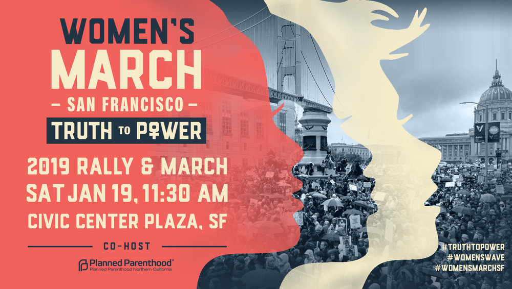 Women's March San Francisco 2019 Rally & March graphic, 1/19/19 at 11:30 AM at Civic Center Plaza