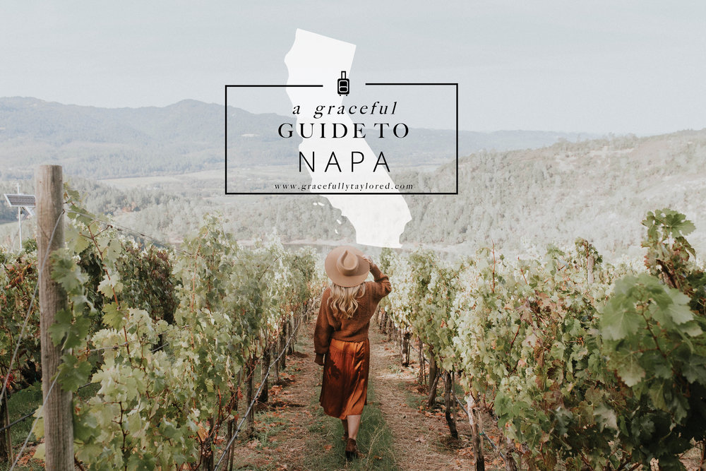 A Graceful Guide to Napa.jpg