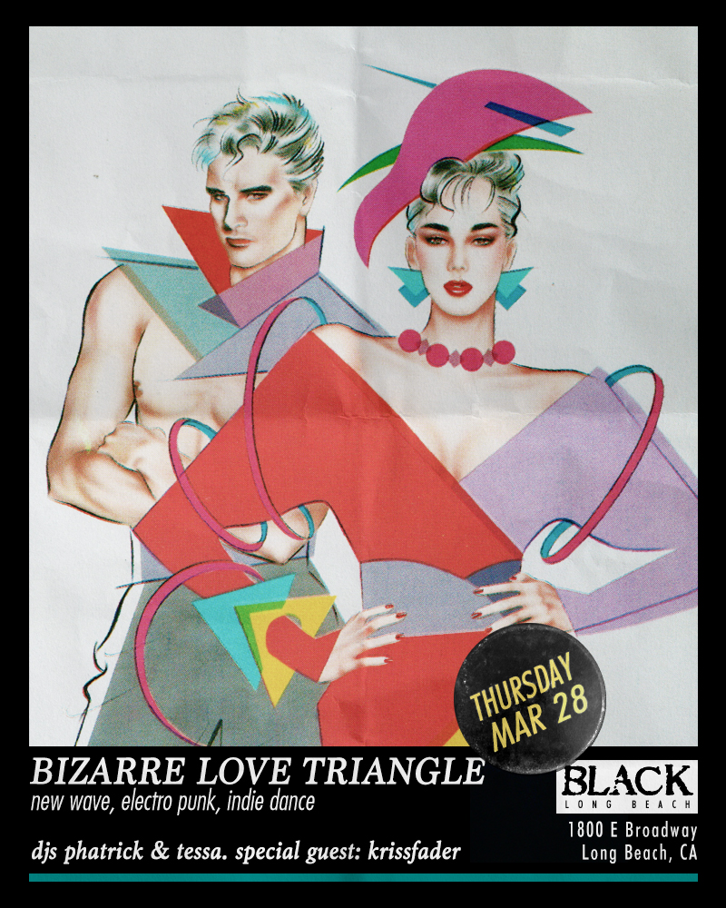 Bizarre Love Triangle Party Long Beach DJ Tessa Phatrick Krissfader.jpg
