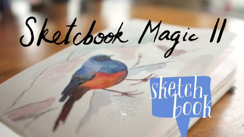 Sketchbook Magic II:  Inviting the Muse - Ria Sharon