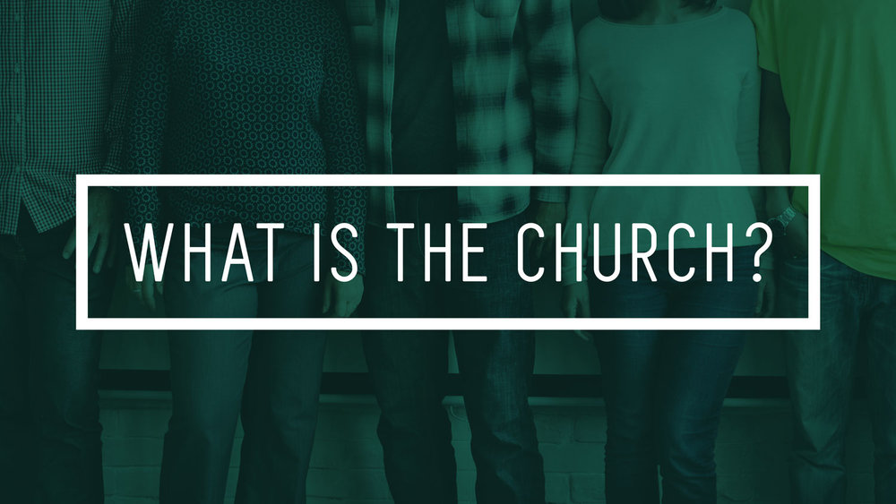 What is the Church? (SLIDE).jpg