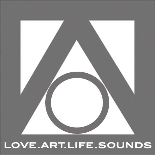 LOVE. ART. LIFE. SOUNDS