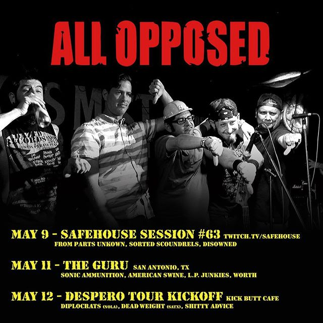 May is coming up and you've got a few chances to come hang out with us. #allopposedatx #allopposed #atxpunk #atxpunkrock #texaspunk