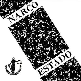 "RNLD-38: NARCOESTADO - DEMO 7"""