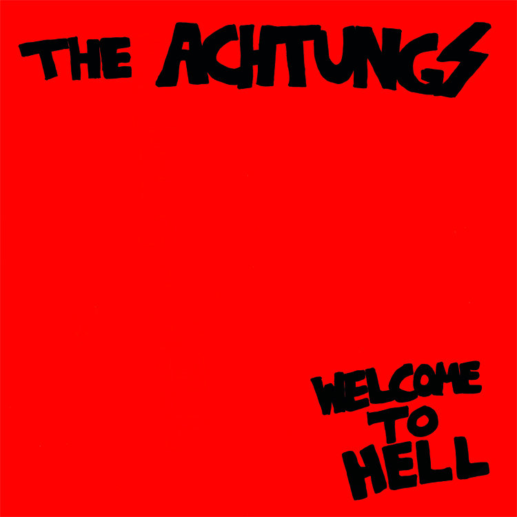 RNLD-35: THE ACHTUNGS - WELCOME TO HELL LP