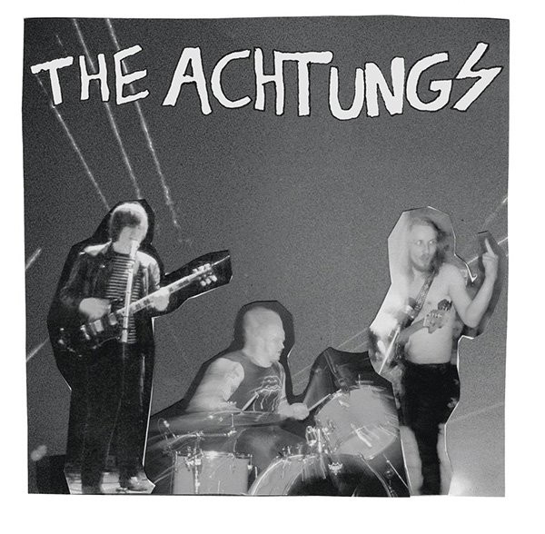RNLD-29: THE ACHTUNGS - S/T 7""