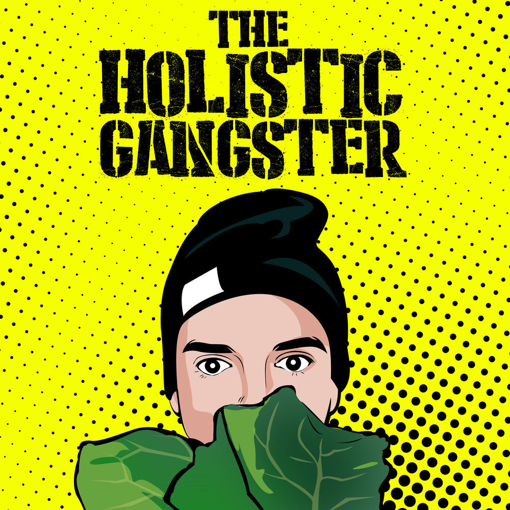 Listen to the Podcast - The Holistic Gangster Podcast is my conversations with experts and leaders in the health and wellness community, and explores all areas of health, including nutrition, fitness and personal development.