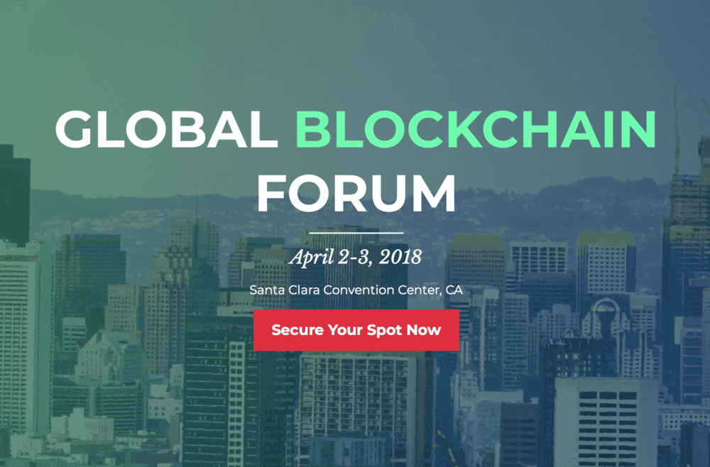 Topic: Blockchain global perspective: staging market leadership   Silicon Valley, April 2018.  https://www.gbforum.co
