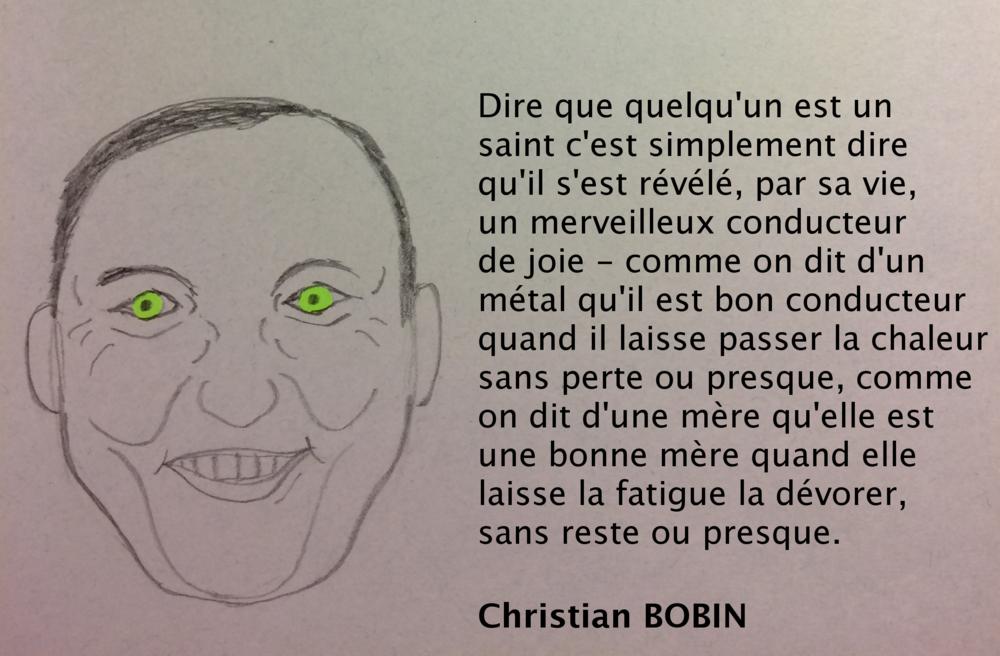 Christian Bobin, sur la sainteté comme supra-conduction (dessin de l'auteur)