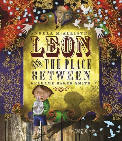 "Many teachers get me in when their students are studying ""Leon and the Place Between""."