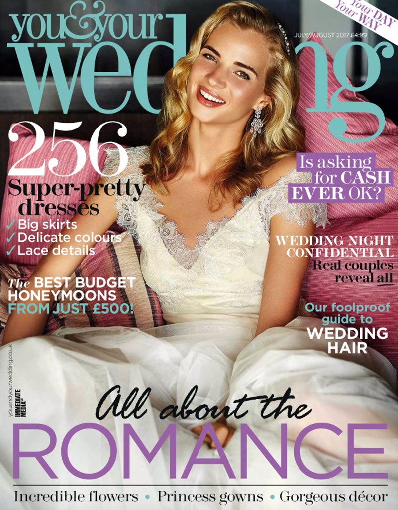 You & Your Wedding, July/August 2017