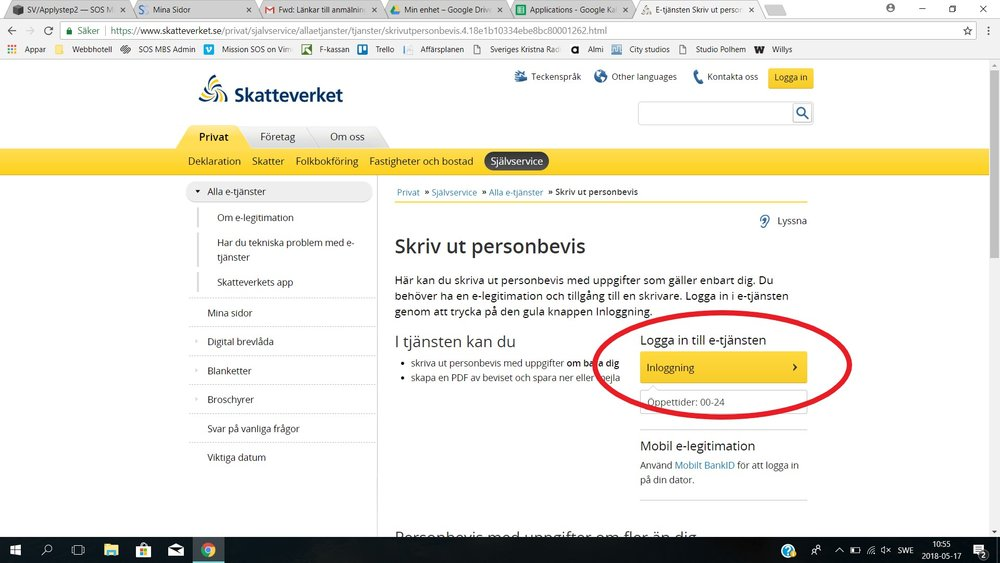 STEP 1   Click on  this link to the website of Skatteverket . It will be opened in a new window. It is only available in Swedish. Click INLOGGNING.