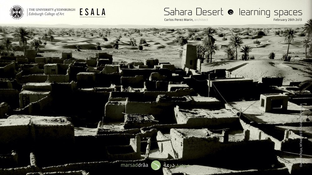 SAHARA DESERT: LEARNING SPACES, Edinburgh (Scotland) 2015