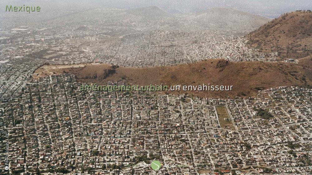 Si l'on continue à faire des plans d'urbanisme de cette façon, on arrivera à avoir des villes comme celles du Mexique.