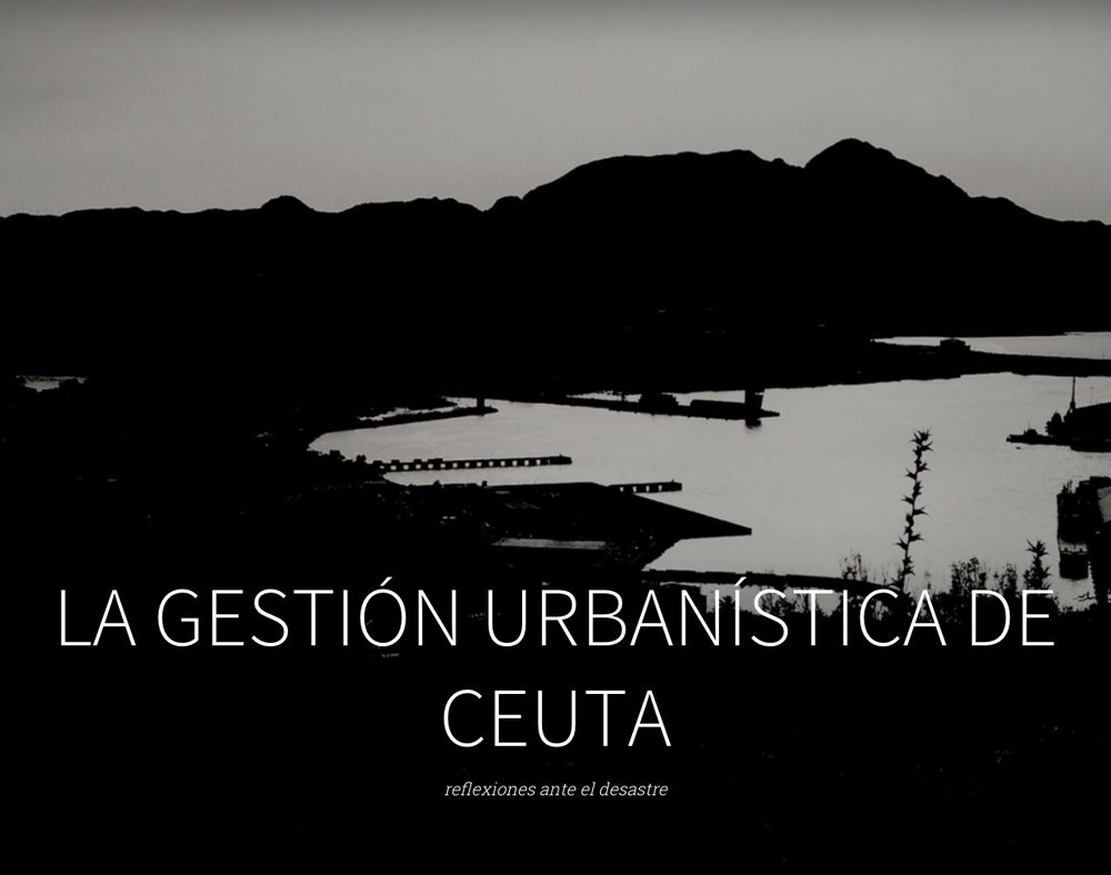 La gestión urbanística de Ceuta 2016